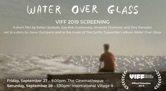 Water over Glass @ Vancouver Intl. Film Festival